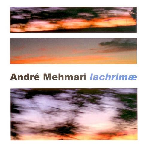 CD Lachrimae - André Mehmari