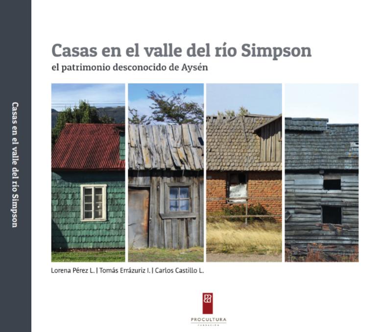 Casas en el Valle del rio Simpson: