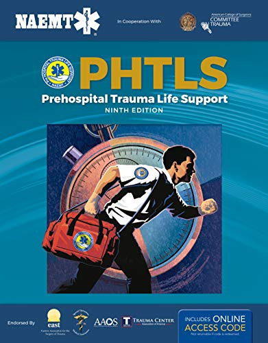 PHTLS: Prehospital Trauma Life Support, 9th Edition includes Digital Access