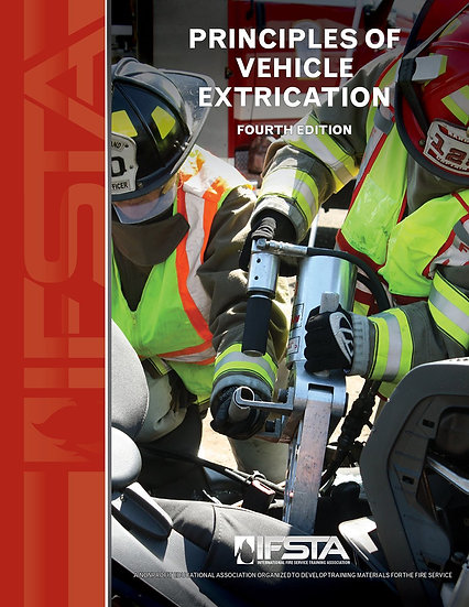 Principles of Vehicle Extrication, 4th Edition