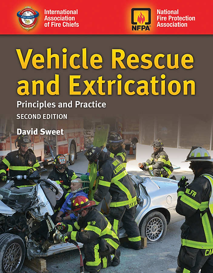 Vehicle Rescue and Extrication: Principles and Practice, 2nd Edition