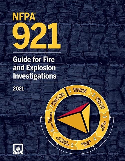 NFPA 921: Guide for Fire and Explosion Investigations, 2021