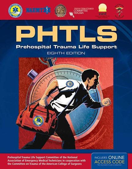 PHTLS: Prehospital Trauma Life Support, 8th Edition