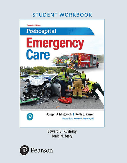 Prehospital Emergency Care, 11th Edition, Student Workbook