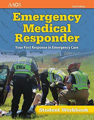 Emergency Medical Responder: Student Workbook