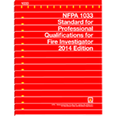 NFPA 1033: Standard for Professional Qualifications for Fire Investigator, 2014