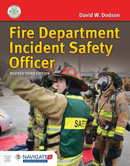 Fire Department Incident Safety Officer, Revised 3rd Edition