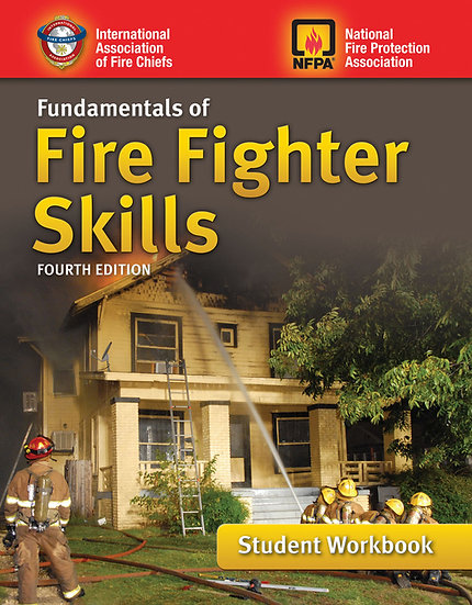 Fundamentals of Fire Fighter Skills, 4th Edition Student Workbook