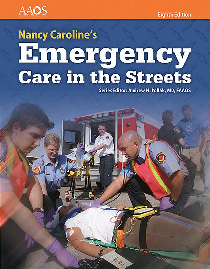 Nancy Caroline's Emergency Care in the Streets, 8th Edition