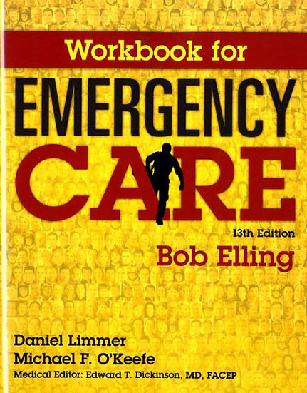 Emergency Care, 13th Edition, Student Workbook