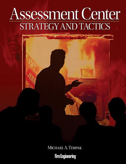 Assessment Center: Strategy & Tactics