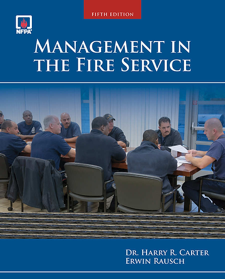Management In The Fire Service, 5th Edition