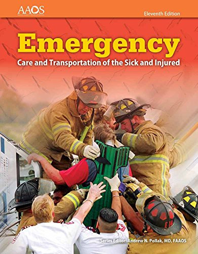 Emergency Care and Transportation of the Sick and Injured, 11th Edition