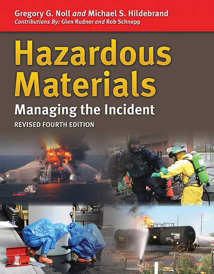 Hazardous Materials: Managing the Incident, Revised 4th Edition