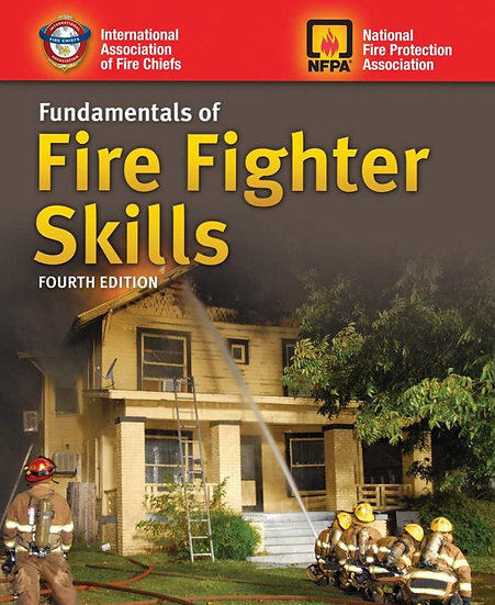 Fundamentals of Fire Fighter Skills, Enhanced 4th Edition