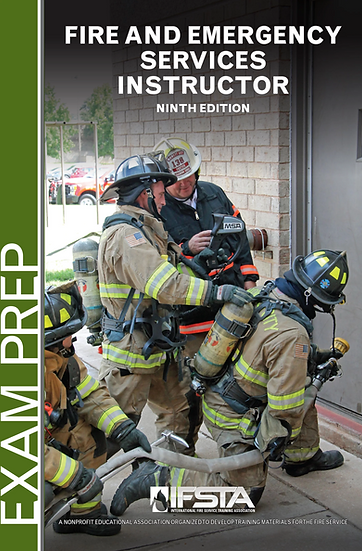 Fire and Emergency Services Instructor, 9th Edition Exam Prep