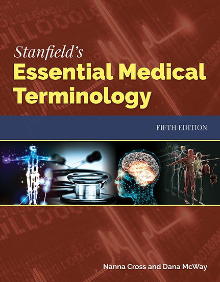 Stanfield's Essential Medical Terminology, 5th Edition