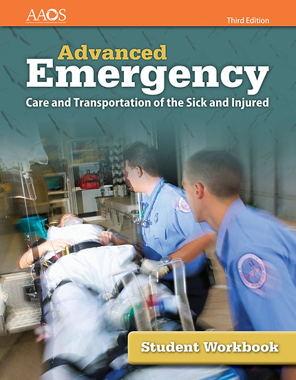 Advanced Emergency Care and Transportation of the Sick & Injured, 3rd Ed., WKBK