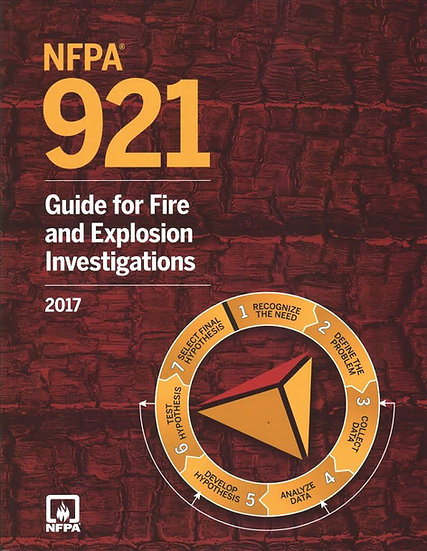 NFPA 921: Guide for Fire and Explosion Investigations, 2017