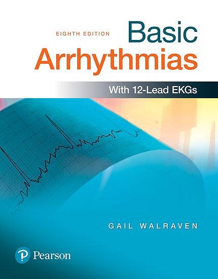 Basic Arrhythmias, 8th Edition