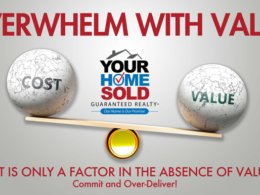 OVERWHELM WITH VALUE!