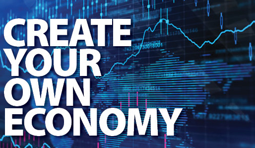 Create Your Own Economy!