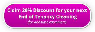 Get 20% Discount for your End of Tenancy
