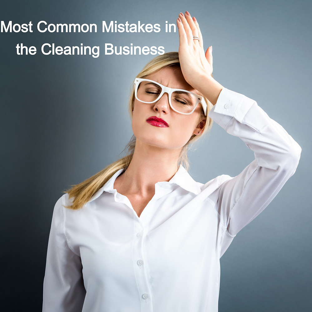 Most common mistakes in the cleaning business