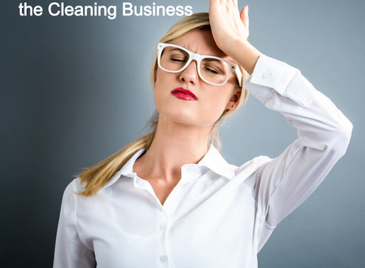 The Most Common Mistakes in the Cleaning Industry - What Every New Cleaning Company MUST Avoid!