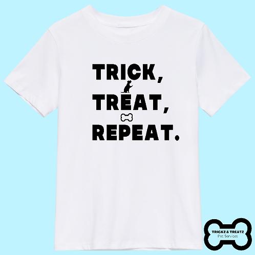 Trick, Treat, Repeat T-shirt