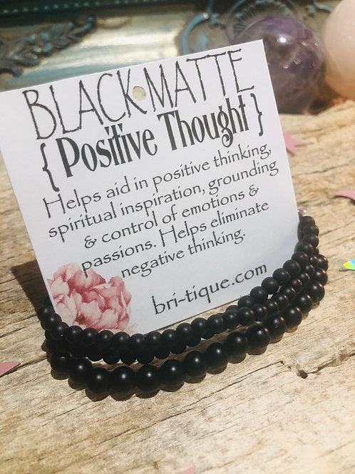 Black Matte { Positive Thoughts }