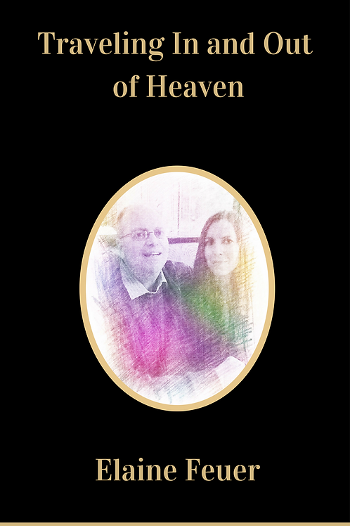 Traveling In and Out of Heaven Paperback