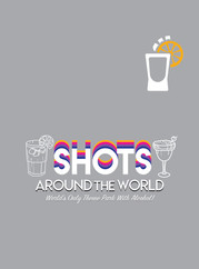Shots Around the World TShirt Design Front and Back