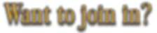 Want to join.png