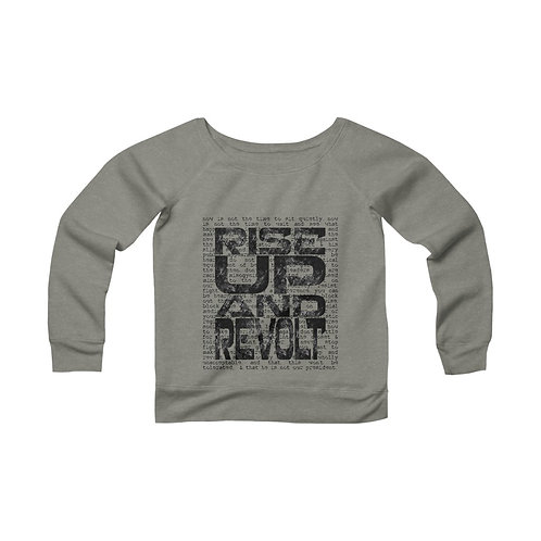 Rise Up & Revolt [1] Women's Wide Neck Sweatshirt