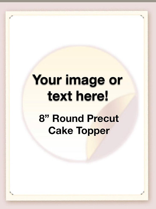 "8"" precut edible cake topper - 1 per sheet"