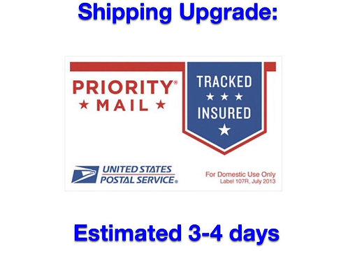 Priority 3-4 day shipping upgrade