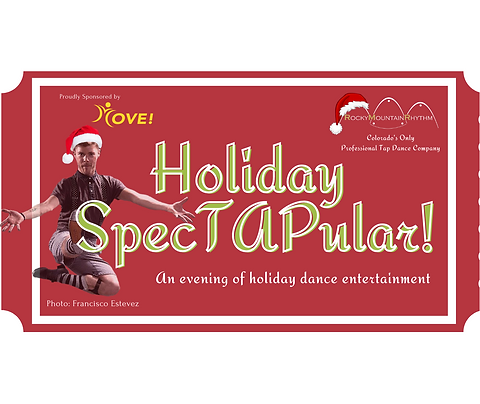 Admit One - Holiday SpecTAPular