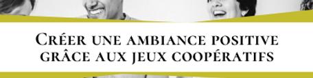 étiquette_13._Créer_une_ambiance_posit