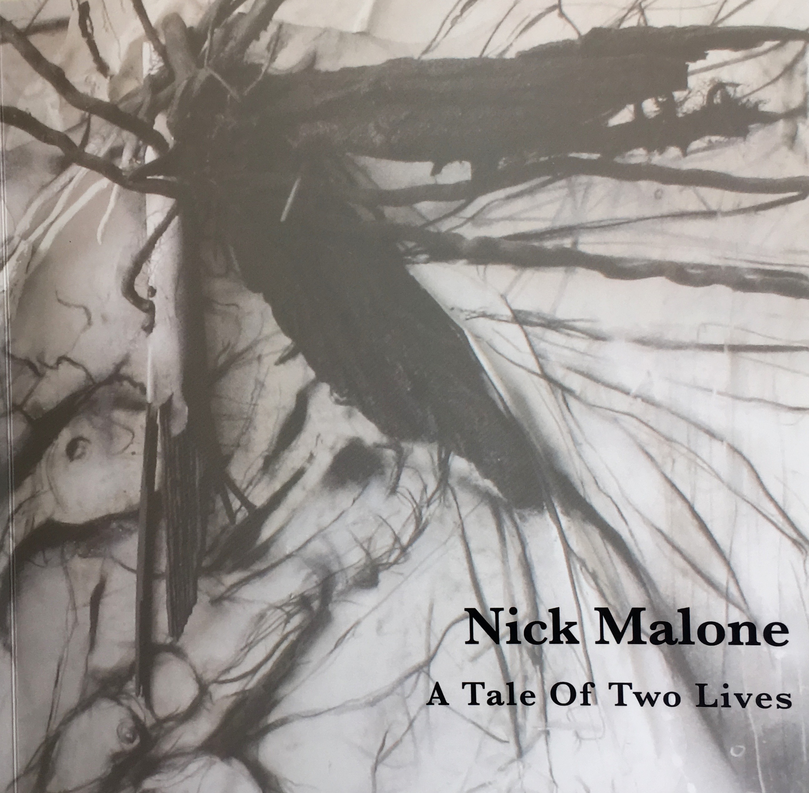Nick Malone | A Tale of Two Lives