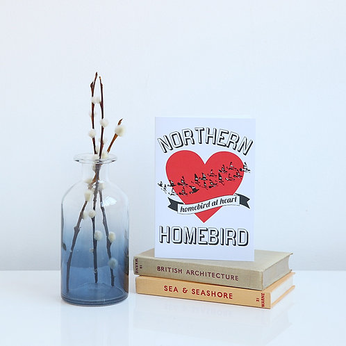 Northern Homebird at Heart card