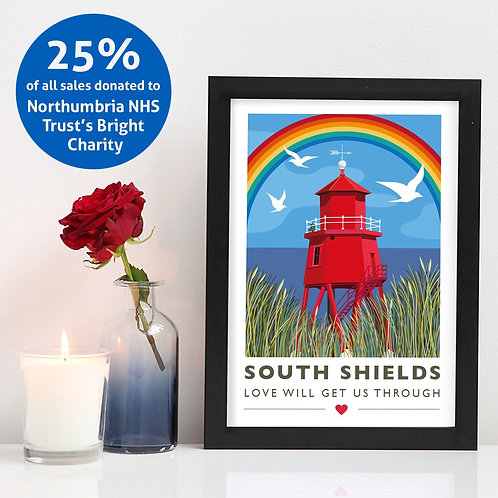 South Shields 'Love will get us through' A4 unframed print