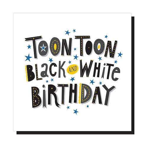 Black and White Birthday