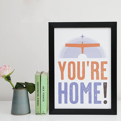 You're Home A3 and A4 unframed print
