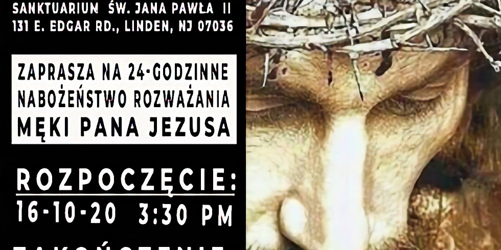The 24 Hours of the Passion Of Our Lord Jesus