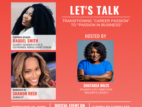 """Let's Talk With Raquel Smith: Transitioning """"Career Passion"""" to """"Passion in Business"""""""