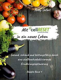 Mit cellRESET® in ein neues Leben von Nikky Seifert
