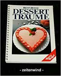 Dessertträume von Betty Bossi