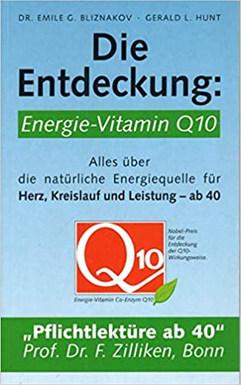 Die Entdeckung: Energie-Vitamin Q10 von Dr. Bliznakov / G. Hunt