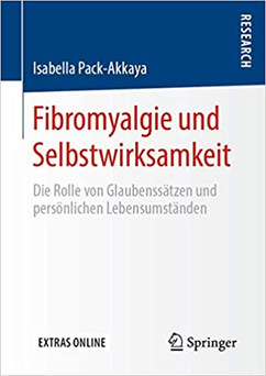 Fibromyalgie und Selbstwirksamkeit von Isabella Pack-Akkaya